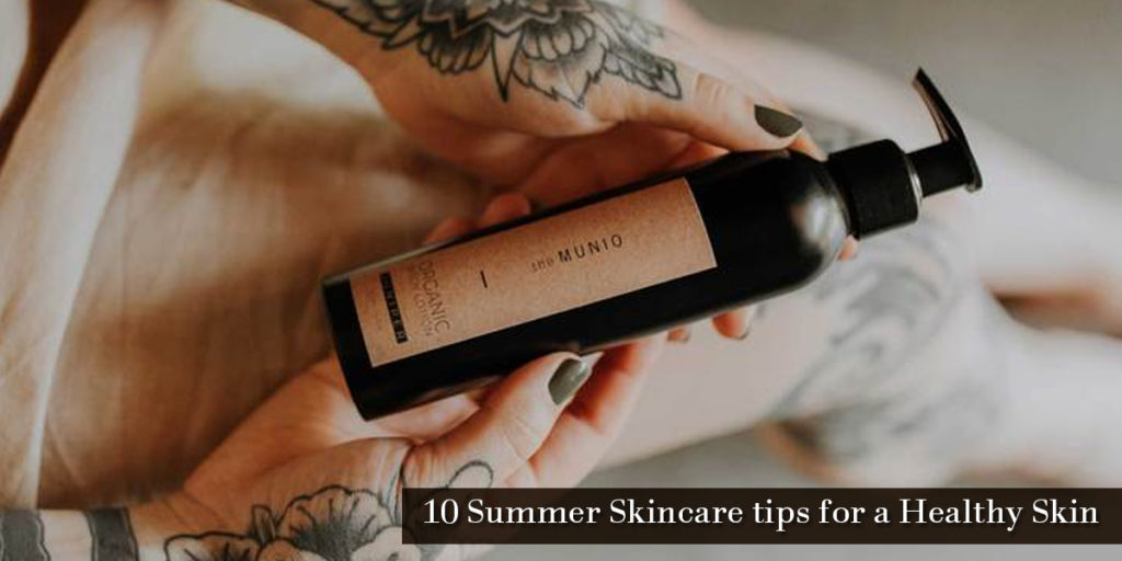 10 Summer Skincare tips for a healthy skin_Title_Image